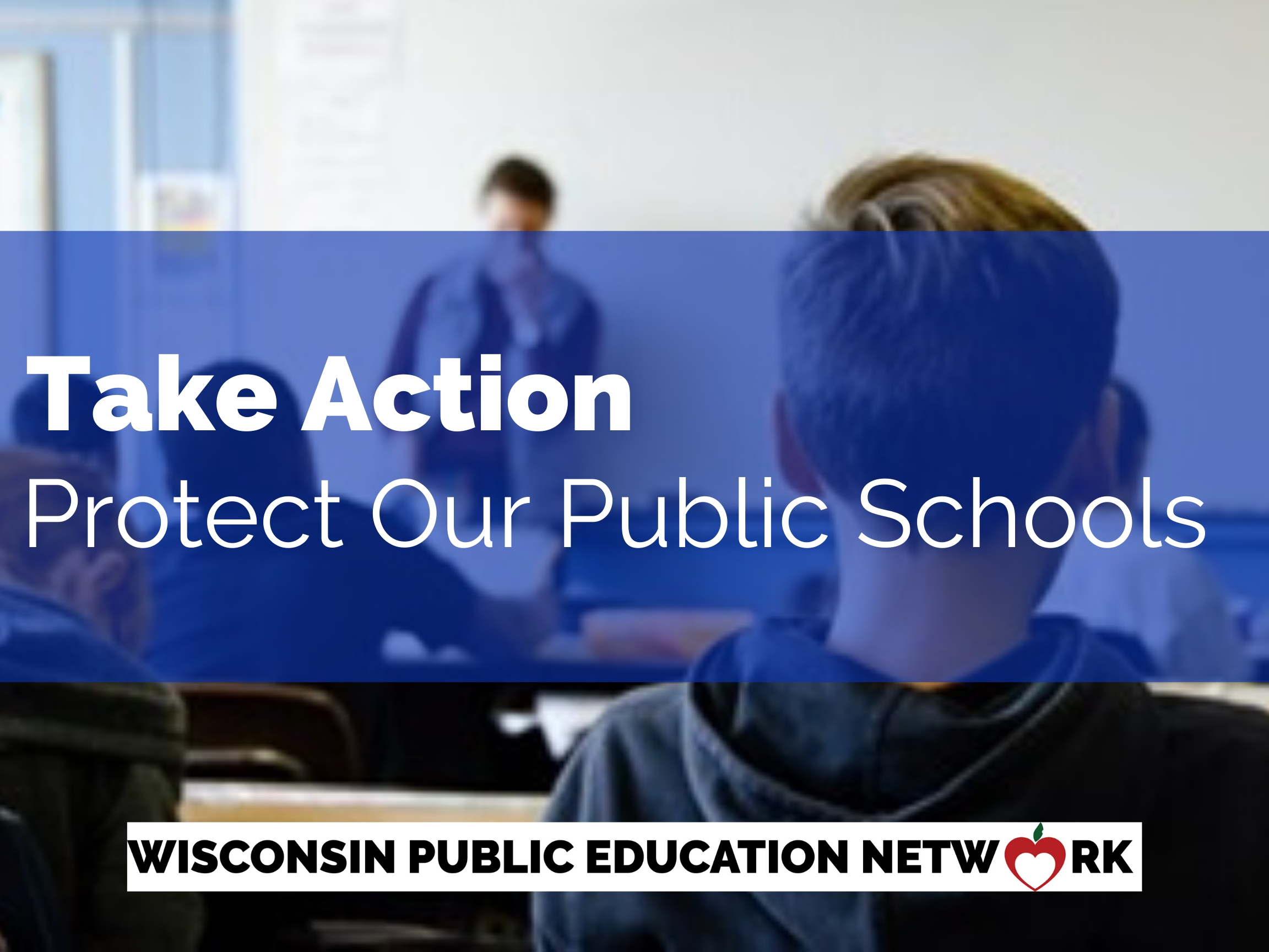 Take Action Protect Our Public Schools